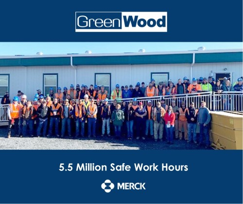 GreenWood Surpasses 5.5 Million Safe Work Hours at Merck